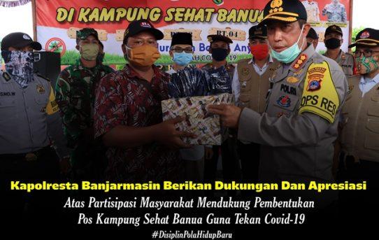 Kapolresta Banjarmasin Berikan Dukungan dan Apresiasi atas Partisipasi Masyarakat Bentuk Pos Kampung Sehat Banua